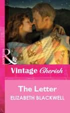 The Letter (Mills & Boon Cherish) ebook by Elizabeth Blackwell