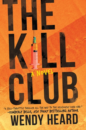 The Kill Club ebook by Wendy Heard