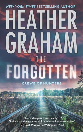 The Forgotten (Krewe of Hunters, Book 16) ebook by Heather Graham