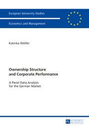 Ownership Structure and Corporate Performance ebook by Katinka Wölfer