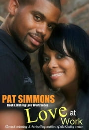 Love at Work ebook by Pat Simmons