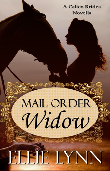 Mail Order Widow ebook by Ellie Lynn