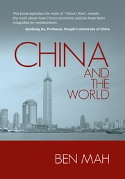 China and the World - Global Crisis of Capitalism ebook by Ben Mah
