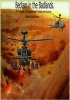 Bedlam in the Badlands ebook by Daniel LaGrave