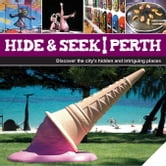 Hide & Seek Perth ebook by Explore Australia Publishing