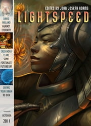 Lightspeed Magazine, October 2011 ebook by John Joseph Adams,Adam-Troy Castro,Justina Robson