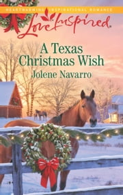 A Texas Christmas Wish - A Wholesome Western Romance ebook by Jolene Navarro