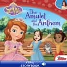 Sofia the First: The Amulet and the Anthem ebook by Disney Book Group, Cathy Hapka