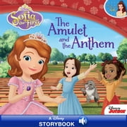 Sofia the First: The Amulet and the Anthem - A Disney Read-Along ebook by Disney Book Group, Cathy Hapka
