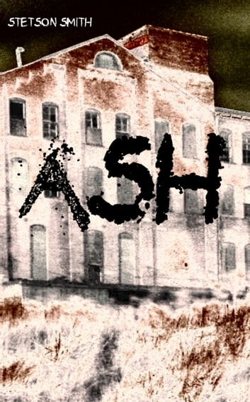Ash ebook by Stetson Smith