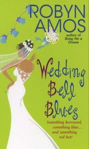 Wedding Bell Blues ebook by Robyn Amos