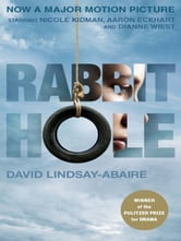 Rabbit Hole (movie tie-in) ebook by David Lindsay-Abaire
