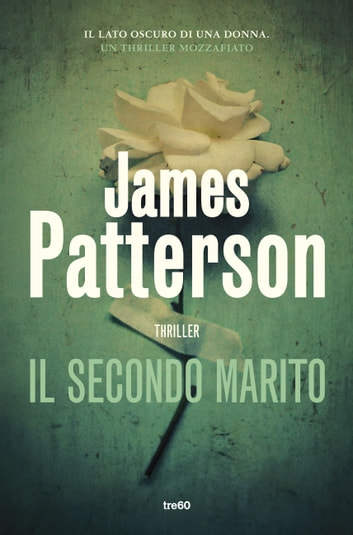 Il secondo marito ebook by James Patterson