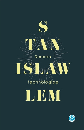 Summa technologiae ebook by Stanisław Lem