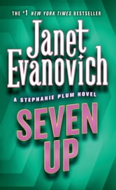 Seven Up - A Stephanie Plum Novel ebook by Janet Evanovich