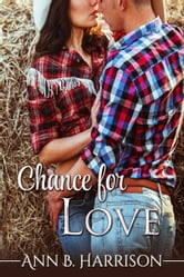 Chance for Love ebook by Ann B. Harrison