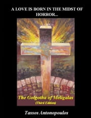 A Love Is Born In the Midst of Horror ... ebook by Tassos Antonopoulos