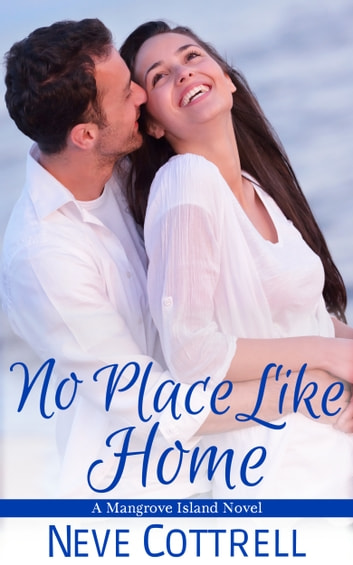 No Place Like Home ebook by Neve Cottrell