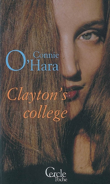 Cercle Poche nº123 Clayton's college ebook by Connie O'Hara