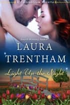 Light Up the Night ebook by Laura Trentham