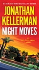 Night Moves - An Alex Delaware Novel ebook by Jonathan Kellerman