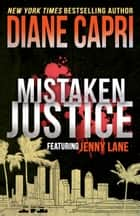 Mistaken Justice ebook by Diane Capri