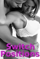 Switch Positions ebook by C. R. York