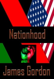 Nationhood ebook by James Gordon