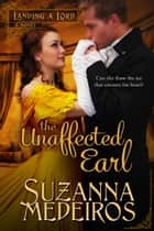The Unaffected Earl ebook by Suzanna Medeiros