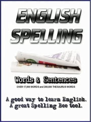 English Spelling - Words and Sentences ebook by Dwayne Nettles