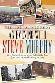 An Evening With Steve Murphy ebook by William A. Kennedy