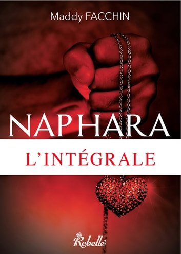 Naphara - intégrale ebook by Maddy Facchin
