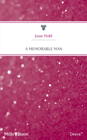 A Memorable Man ebook by Joan Hohl