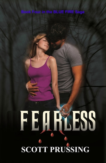 Fearless (Blue Fire Saga #4) ebook by Scott Prussing