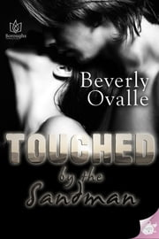 Touched by the Sandman ebook by Beverly Ovalle