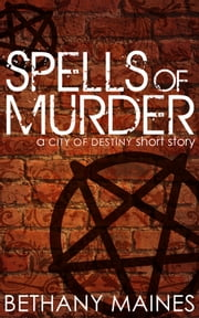 Spells of Murder ebook by Bethany Maines