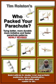 Who Packed Your Parachute? ebook by Tim Rolston