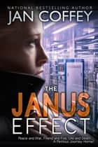 The Janus Effect ebook by Jan Coffey, May McGoldrick