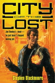 City of the Lost ebook by Stephen Blackmoore