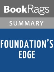 Foundation's Edge by Isaac Asimov Summary & Study Guide ebook by BookRags