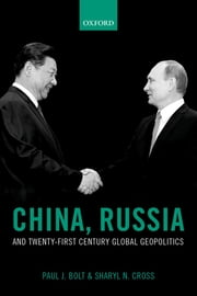 China, Russia, and Twenty-First Century Global Geopolitics ebook by Paul J. Bolt, Sharyl N. Cross