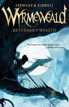 Returner's Wealth ebook by Paul Stewart, Chris Riddell