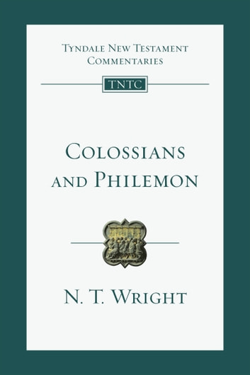Colossians and Philemon ebook by N. T. Wright