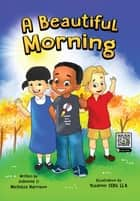 A Beautiful Morning ebook by Michelle Harrison, Johnnie Harrison