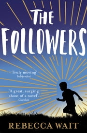 The Followers ebook by Rebecca Wait