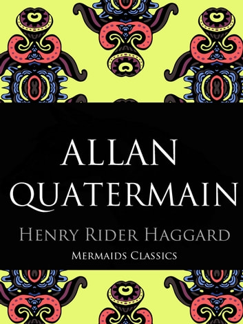 Allan Quatermain ebook by Henry Rider Haggard