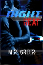 Night Heat (Erotica) ebook by M. R. Greer
