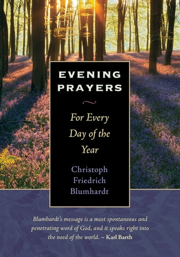 Evening Prayers - For Every Day of the Year ebook by Christoph Friedrich Blumhardt