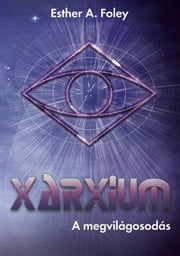 Xarxium ebook by Esther A. Foley