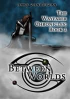 Between Worlds ebook by Amy Sanderson